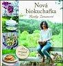 Soutěž o 3 výtisky knihy Nová biokuchařka Hanky Zemanové