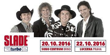 Vstupenky na koncert SLADE do Brna