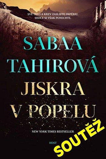 SOUTĚŽ o epickou fantasy knihu JISKRA V POPELU