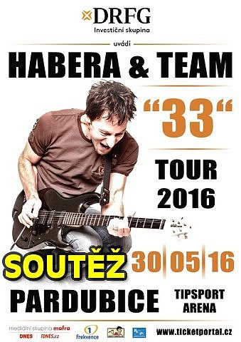 "SOUTĚŽ o vstupenky na Habera & Team ""33"" Tour 2016 do Pardubic"