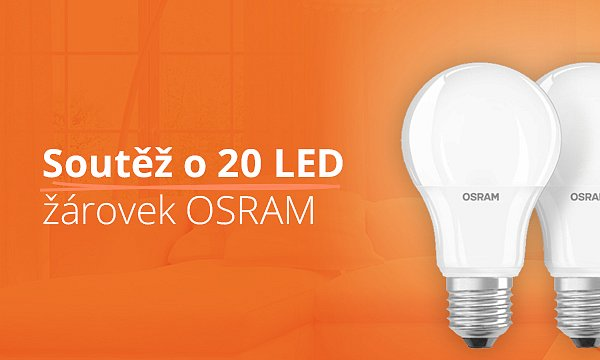 Soutěž o 20 LED žárovek OSRAM