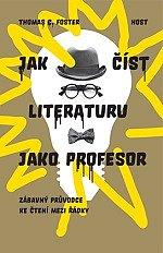 Soutěž o knihu Jak číst literaturu jako profesor