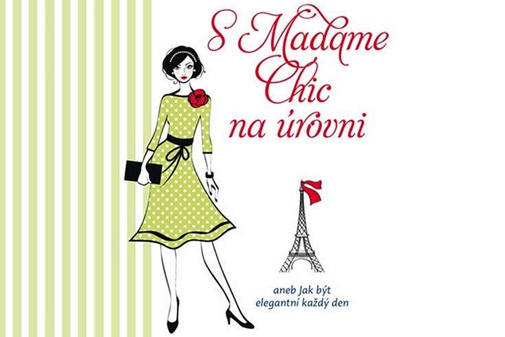 Vyhrajte román S Madame Chic na úrovni!