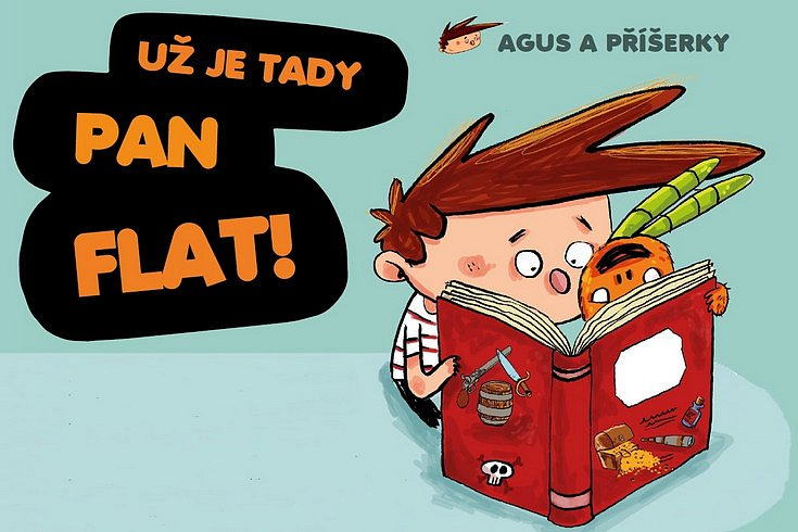 Vyhrajte knihu Agus a příšerky Už je tady pan Flat!