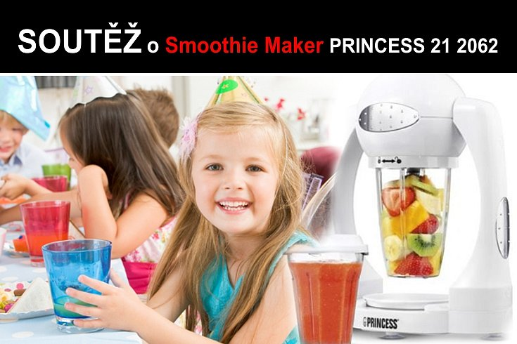 Soutěž o Smoothie Maker Princess 21 2062