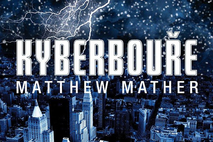 Vyhrajte technothriller Kyberbouře!