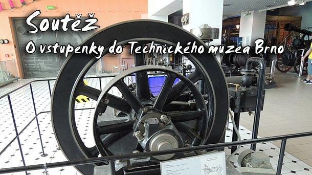 Velká soutěž o spousty vstupenek do Technického muzea v Brně