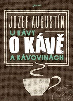 Kniha U kávy o kávě a kávovinách