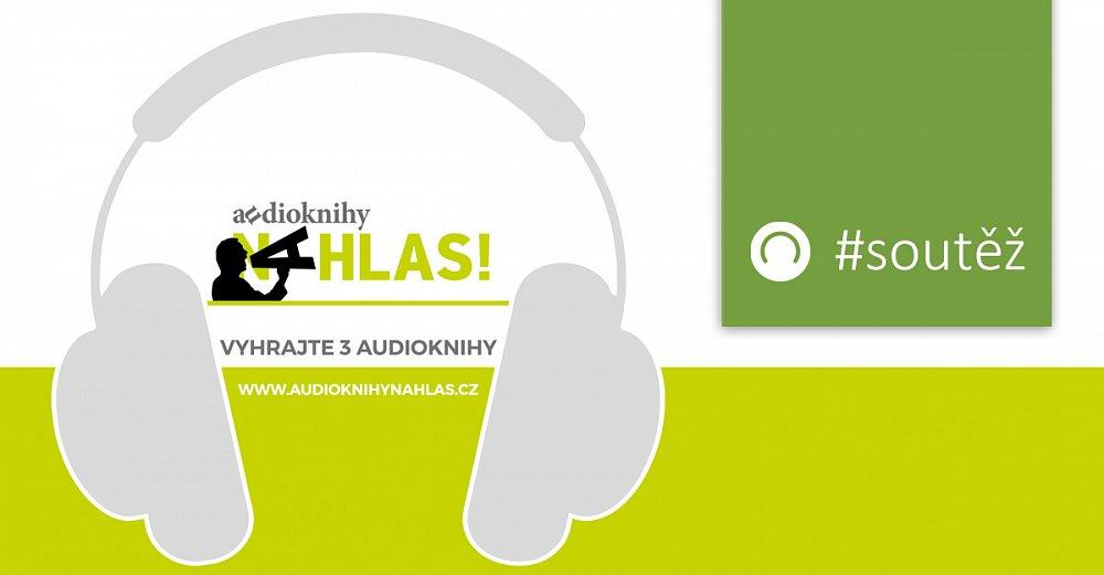 Soutěž o 3 audioknihy! Zvolte nejlepší novou audioknihu.