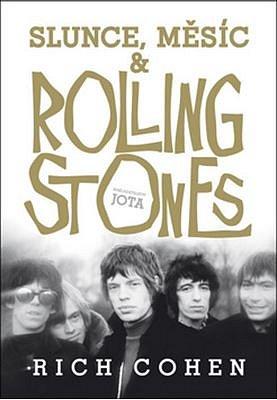 Kniha Slunce, Měsíc a Rolling Stones