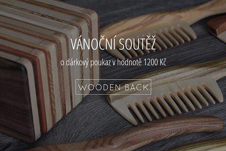 Soutěž o dárkový poukaz v hodnotě 1200 Kč ve woodenback.com