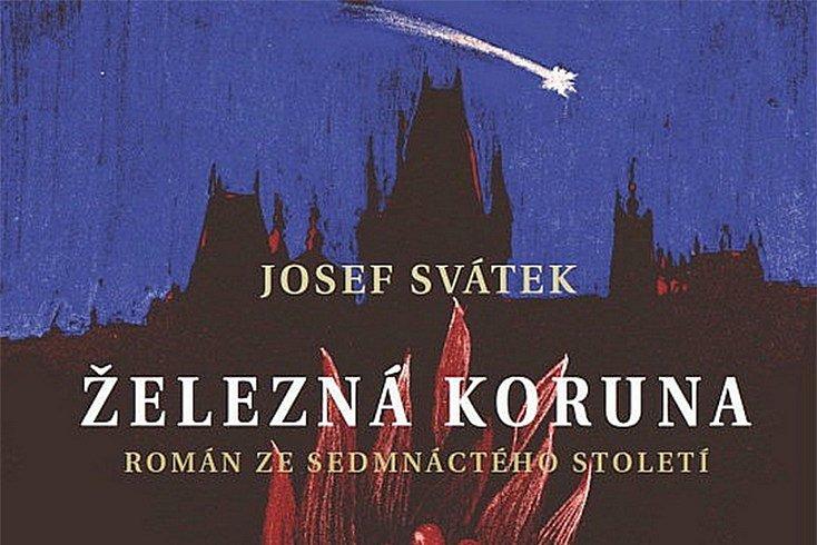 Vyhrajte výlet zpět v čase až do 17. století – román Železná koruna!
