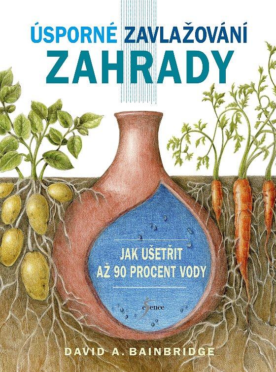 Kniha o zavlažování zahrady pro tři soutěžící!