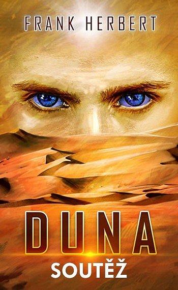 SOUTĚŽ o dárkové vydání knihy DUNA