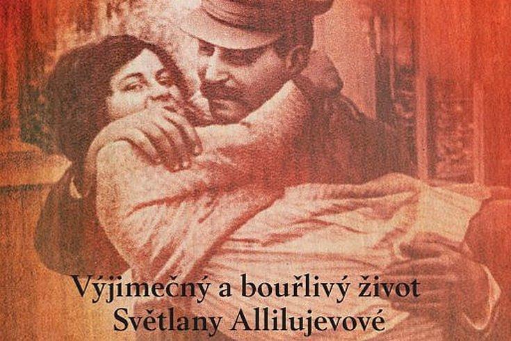 Vyhrajte biografii kremelské princezny – knihu Stalinova dcera!