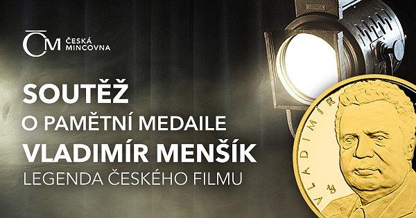 Soutěž o 5 pamětních medailí Vladimíra Menšíka