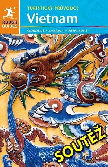 SOUTĚŽ o turistického průvodce - VIETNAM z řady Rough Guides
