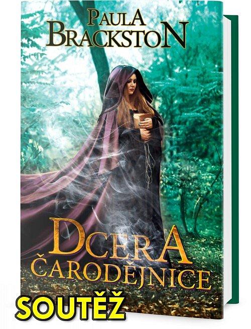 SOUTĚŽ o fantasy knihu DCERA ČARODĚJNICE