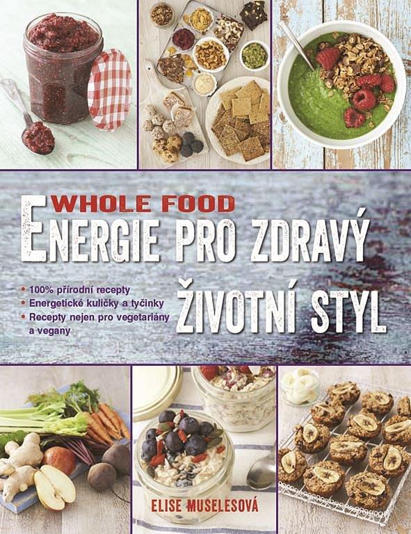 Soutěž o knihy WHOLEFOOD Energie pro zdravý životní styl
