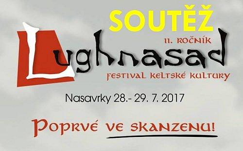 SOUTĚŽ o vstupenky na festival keltské kultury LUGHNASAD do Nasavrk
