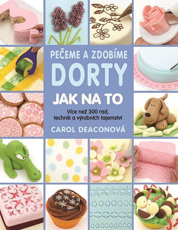 Soutěž o knihy – Pečeme a zdobíme dorty: Jak na to