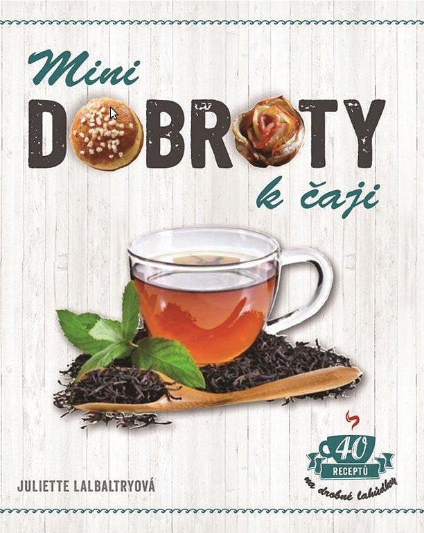 Kniha Mini dobroty k čaji pro tři soutěžící!