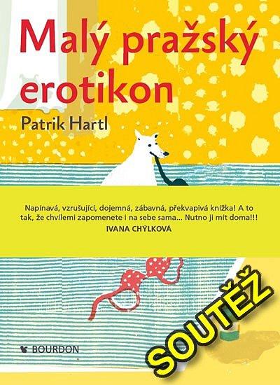SOUTĚŽ o knihu Patria Hartla - Malý pražský erotikon