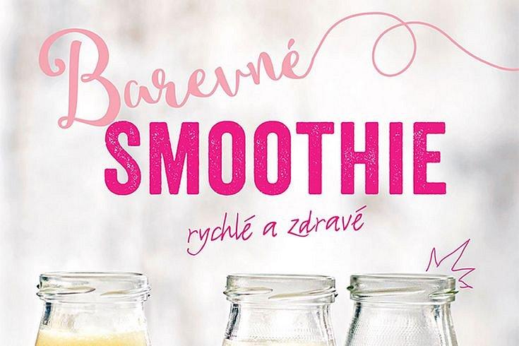 Vyhrajte tři knihy Barevné smoothie: Rychlé a zdravé