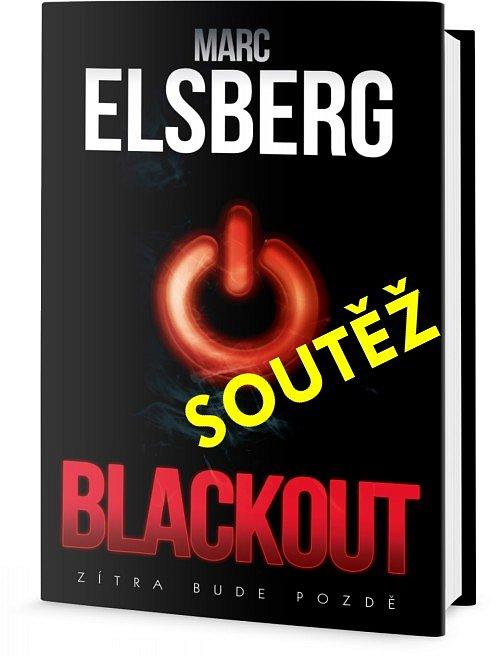 SOUTĚŽ o knižní thriller BLACKOUT - Zítra bude pozdě