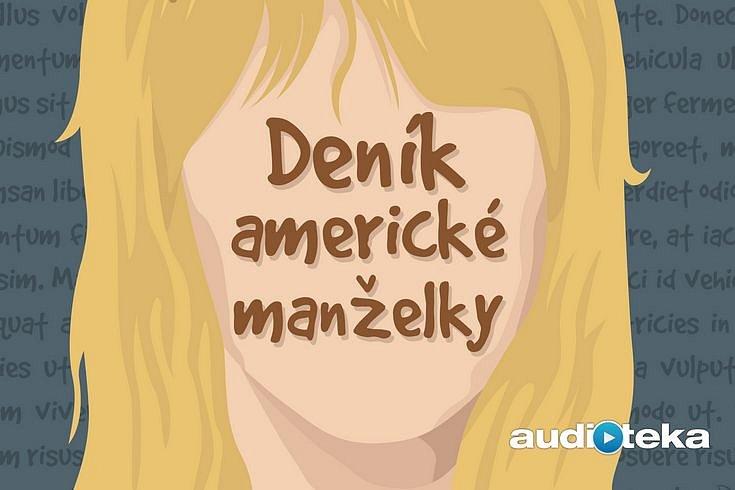 Vyhrajte tři stažení audioknihy Deník americké manželky