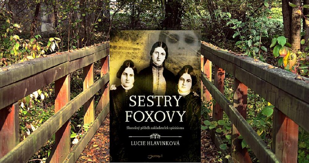 Soutěž o 3 výtisky knihy Sestry Foxovy