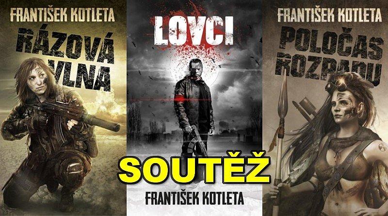 SOUTĚŽ o tři knihy Františka KOTLETY