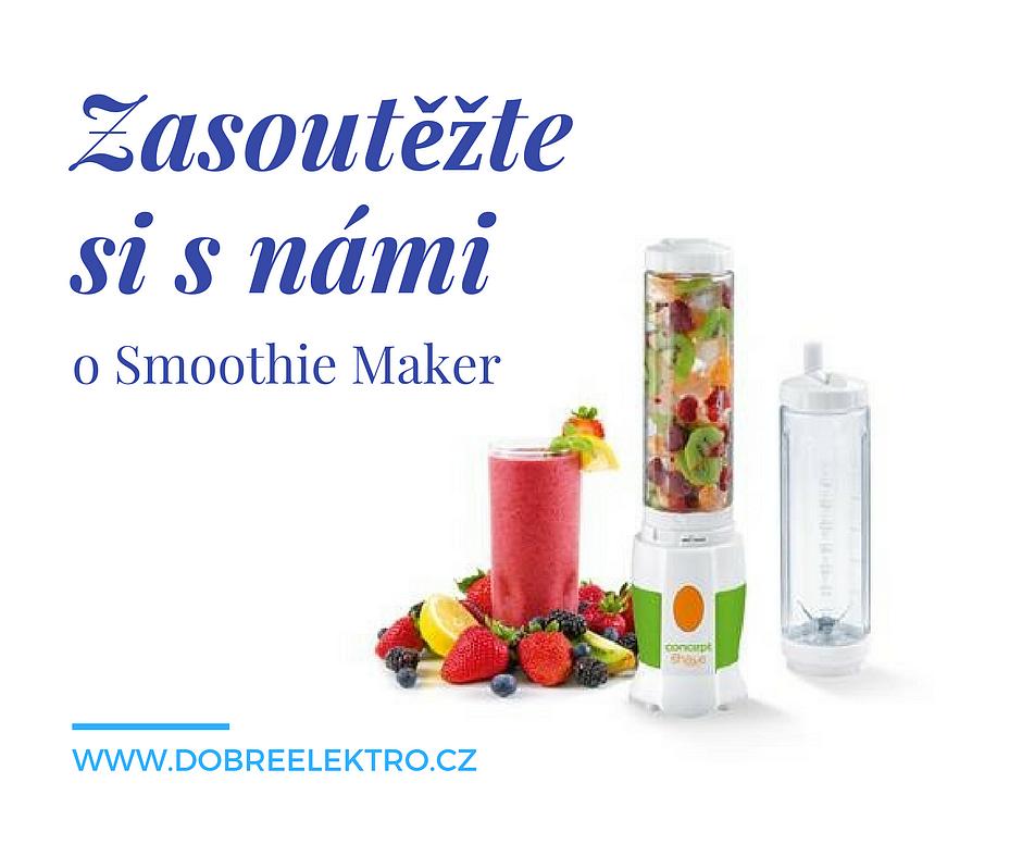 Soutěž o Smoothie Maker