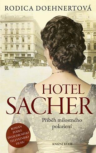 Soutěž o tři romány Hotel Sacher