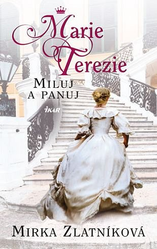 Soutěž o tři romány Marie Terezie - Miluj a panuj