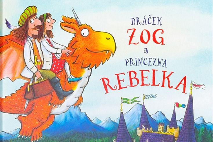 Vyhrajte tři dětské knihy Dráček Zog a princezna rebelka