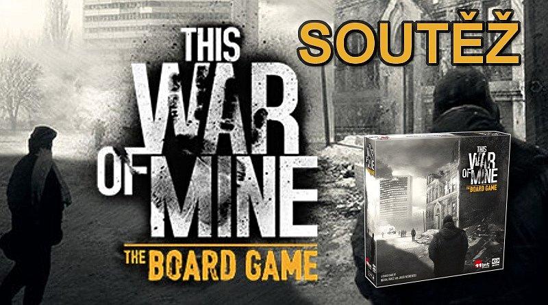 SOUTĚŽ o strategická hru THIS WAR IS MINE
