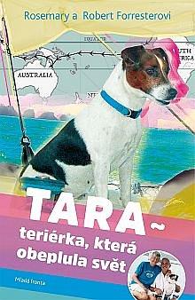 Soutěž o knižní novinku Tara teriérka, která obeplula svět