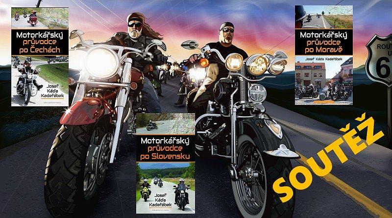 SOUTĚŽ o tři motorkářské průvodce
