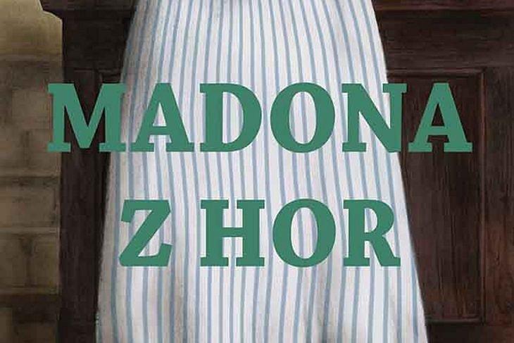 Vyhrajte tři romány Madona z hor