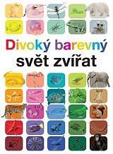 Soutěž o 3 knihy Divoký barevný svět zvířat