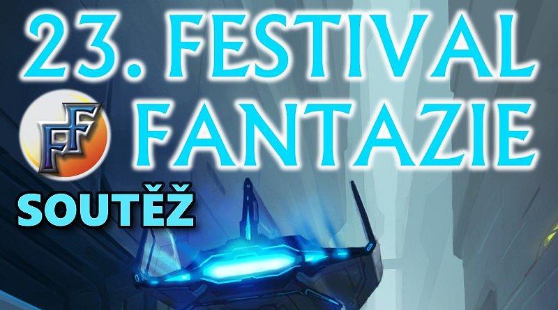 SOUTĚŽ o vstupenky na FESTIVAL FANTAZIE 2018