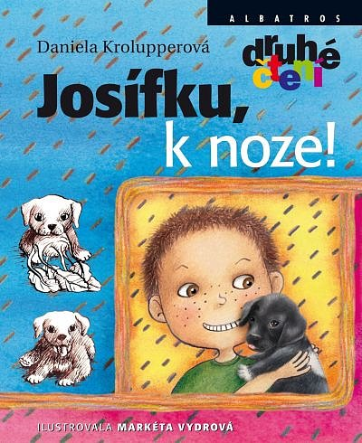 Soutěž o knihu pro děti Josífku, k noze!