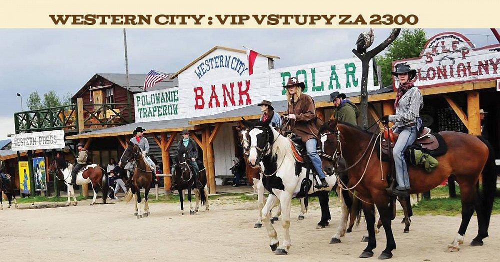 VIP vstupy Western City