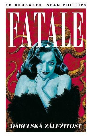 Soutěž o komiks Fatale 2: Ďábelská záležitost