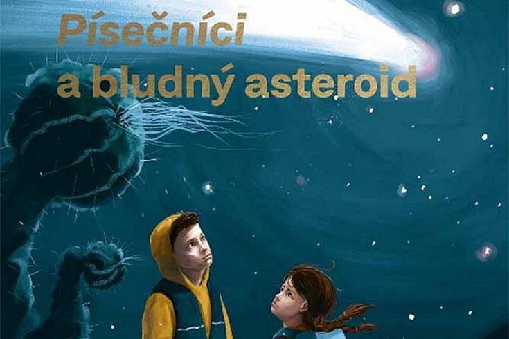 Vyhrajte tři knihy Písečníci a bludný asteroid a další tematické ceny