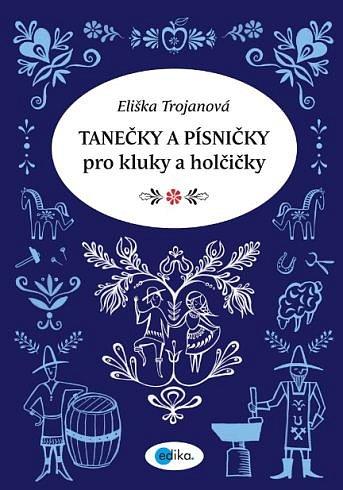 Soutěž o knihu Tanečky a písničky pro kluky a holčičky