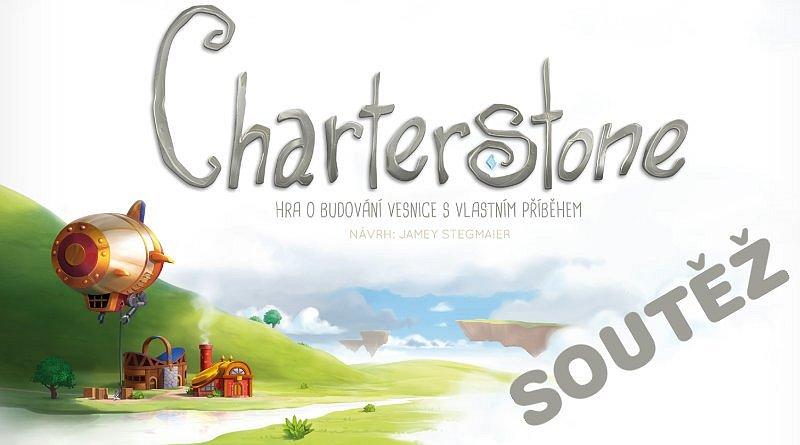 SOUTĚŽ o strategickou hru CHARTERSTONE