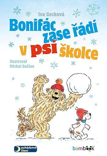 Soutěž o knihu Bonifác zase řádí v psí školce