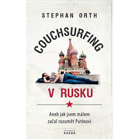 Soutěž o 3 knihy Couchsurfing v Rusku